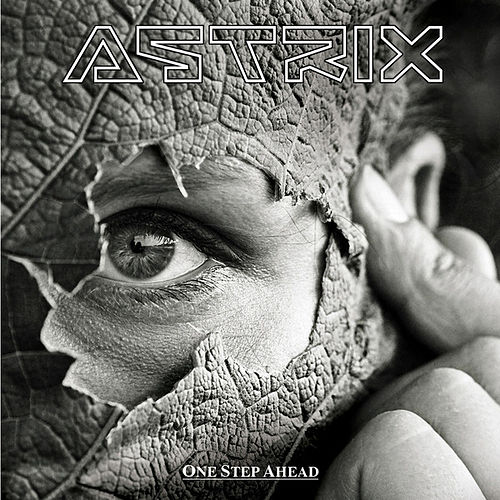 Play & Download One step ahead by Astrix | Napster