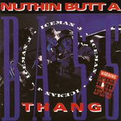 Play & Download Nuthin Butt A Bass Thang by DJ Ice Man J | Napster