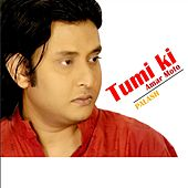 Tumi Ki Amar Moto - Single by Palash