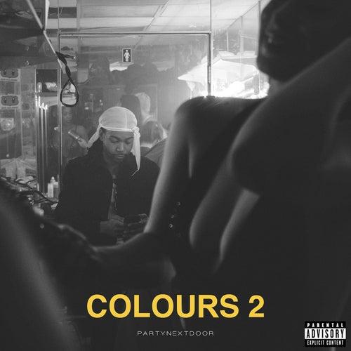 Colours 2 by PARTYNEXTDOOR