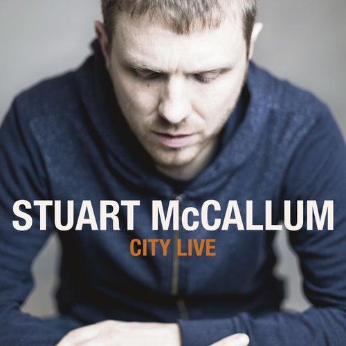 City Live by Stuart McCallum