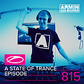 A State Of Trance Episode 815 by Various Artists