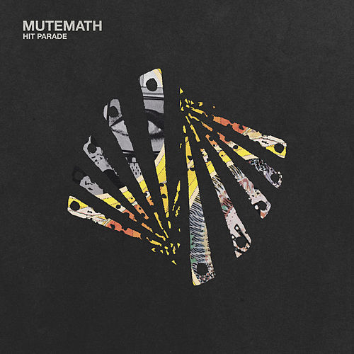 Hit Parade by Mutemath