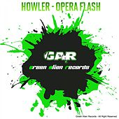 Opera Flash by Howler