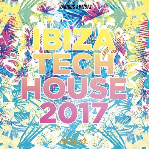Ibiza Tech House 2017 de Various