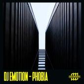 Phobia by DJ E Motion