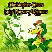 Christopher Crocs Top Nursery Rhymes by Nursery Rhymes