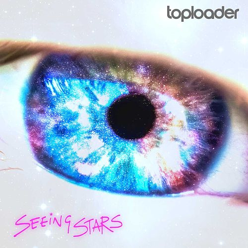 Seeing Stars by Toploader
