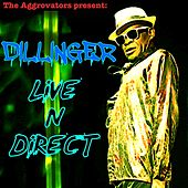 Live 'n Direct by Dillinger