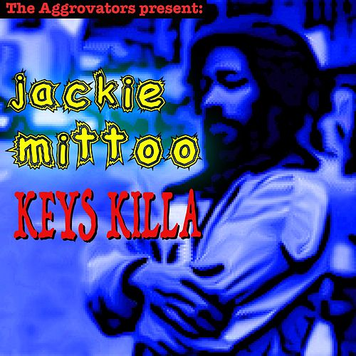 Keys Killa by Jackie Mittoo