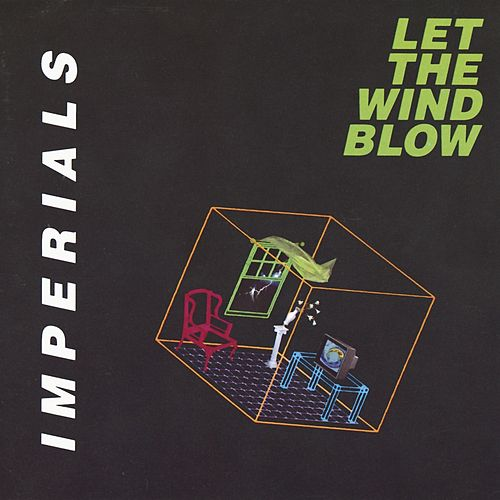 Play & Download Let The Wind Blow by The Imperials | Napster