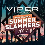 Drum & Bass Summer Slammers 2017 (Viper Presents) by Various Artists