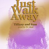 Just Walk Away by Tiffany