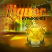 Liquor by Hypa Sounds