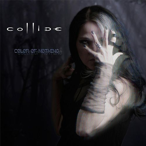 Color of Nothing by Collide
