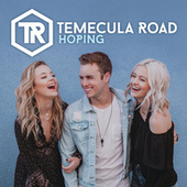 Hoping by Temecula Road