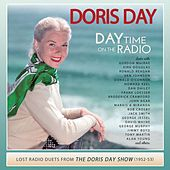 Day Time on the Radio: Lost Radio Duets from the Doris Day Show (1952-1953) de Various Artists