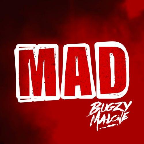Mad by Bugzy Malone