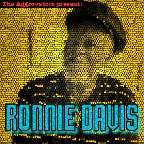 The Aggrovators Present Ronnie Davis by Ronnie Davis
