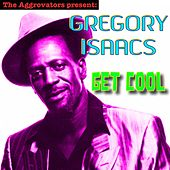 Get Cool by Gregory Isaacs