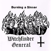 Burning a Sinner by Witchfinder General