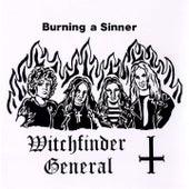 Burning a Sinner by Witchfinder General