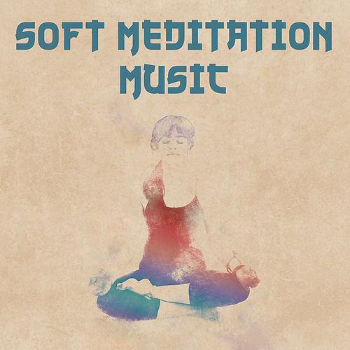 Soft Meditation Music – Calm Waves to Meditate, Relaxation Sounds, Buddha Lounge, Peaceful Music by New Age