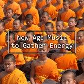 New Age Music to Gather Energy – Balancing Chakra, Easy Listening, Meditation Waves, Stress Relief, Buddha Lounge by The Buddha Lounge Ensemble