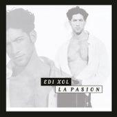 La Pasión by Edi Xol
