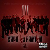 Work Dirty Presents : Capo La Familia III by C.A.P.O. Click