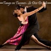 Tango en Tacones: Se Dice de Mí by Various Artists