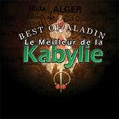 Le meilleur de la Kabylie, vol. 1 (Best of Aladin) by Various Artists