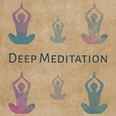 Deep Meditation – Training Yoga, Inner Spirit, Mantra, Zen Music, Pure Relaxation, Yoga Meditation, Peaceful Mind by Lullabies for Deep Meditation