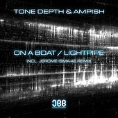 On A Boat / Lightpipe by Tone Depth