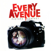 Picture Perfect by Every Avenue