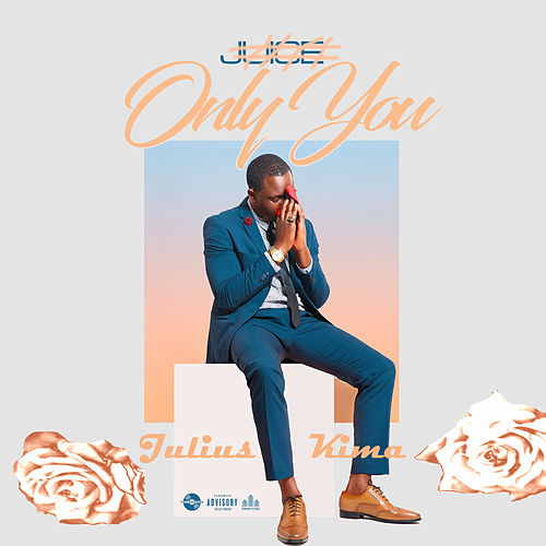 Only You (Nakupenda) by Juice
