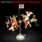 Revolution Come...Revolution Go (Deluxe Edition) by Gov't Mule
