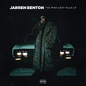 The Mink Coat Killa LP by Jarren Benton