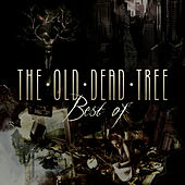 Best of the Old Dead Tree by The Old Dead Tree