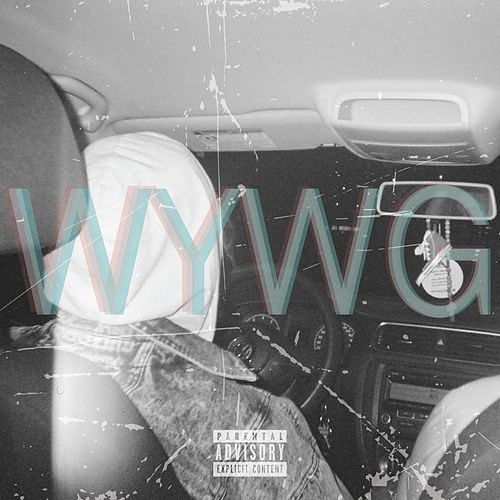 WYWG (feat. Spotty Josif) by Dave Fields
