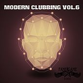Modern Clubbing, Vol. 6 by Various Artists