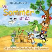 Der Sommer ist da - 20 schönste Kinderlieder im Sommer by Stephen Janetzko