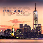 Lounge Bar New York, Vol.1 – With Chill & Jazz Through the Night by Various Artists
