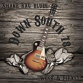 Shake Rag Blues by Down South 78
