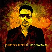 Improvável by Pedro Amuí