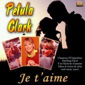 Je t'aime von Petula Clark