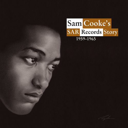 Play & Download Sam Cooke's SAR Records Story by Various Artists | Napster