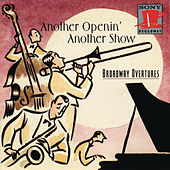 Play & Download Broadway Overtures: Another Op'nin', Another Show by Various Artists | Napster