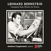 Leonard Bernstein: Complete Solo Works for Piano by Andrew Cooperstock