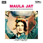 Maula Jat (Original Motion Picture Soundtrack) by Various Artists